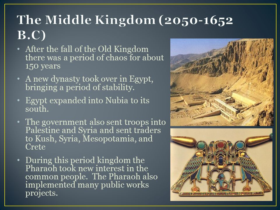 The Middle Kingdom (2050-1652 B.C)