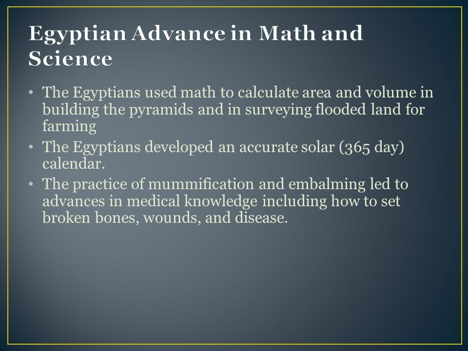 Egyptian Advance in Math and Science