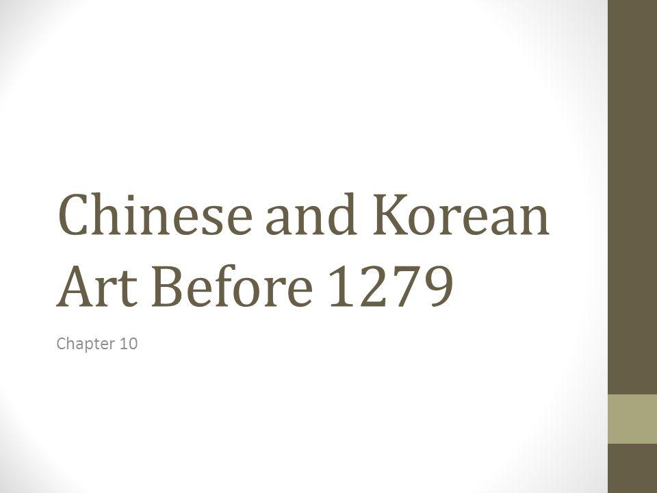 Chinese and Korean Art Before 1279