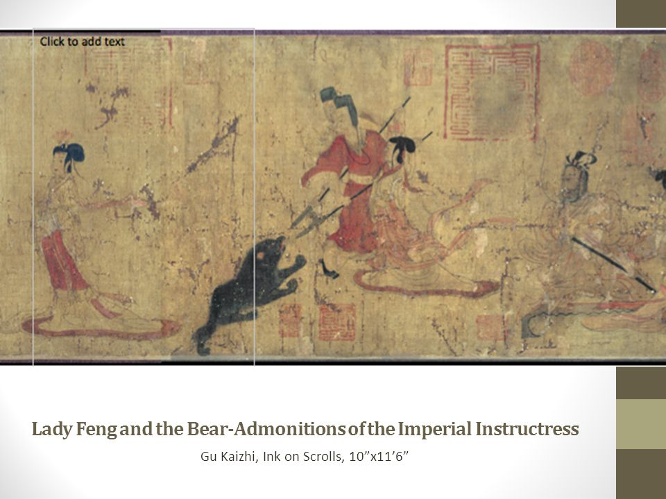 Lady Feng and the Bear-Admonitions of the Imperial Instructress