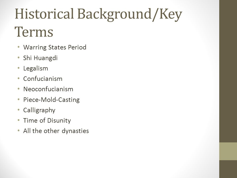 Historical Background/Key Terms