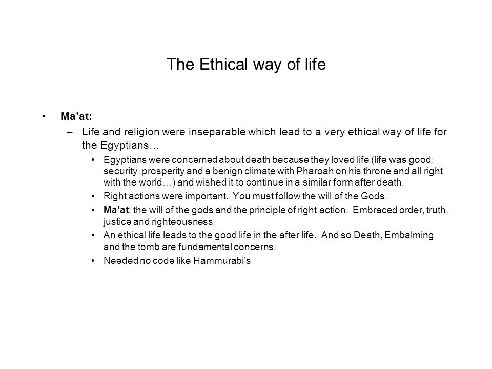 The Ethical way of life Ma'at: