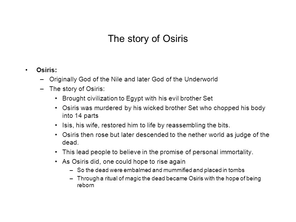 The story of Osiris Osiris: