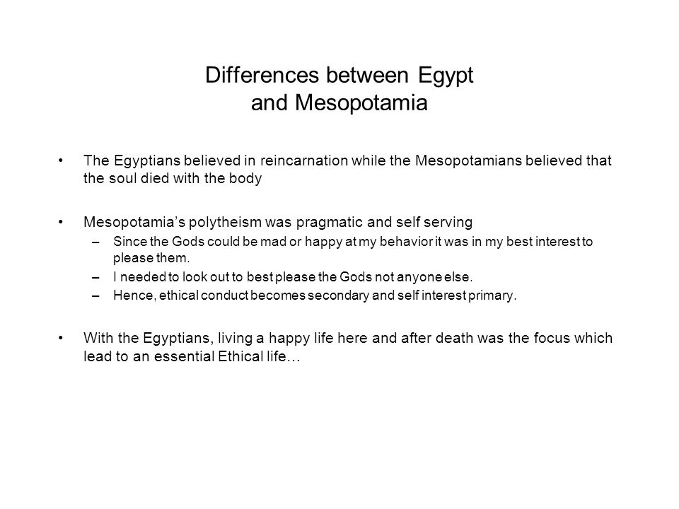 Differences between Egypt and Mesopotamia