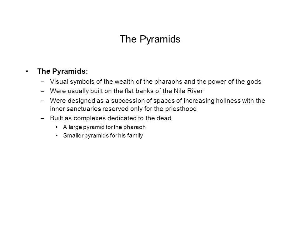 The Pyramids The Pyramids: