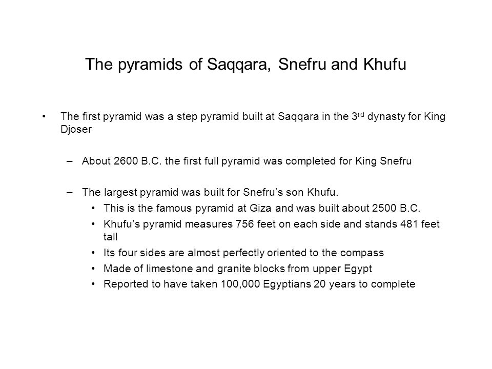 The pyramids of Saqqara, Snefru and Khufu