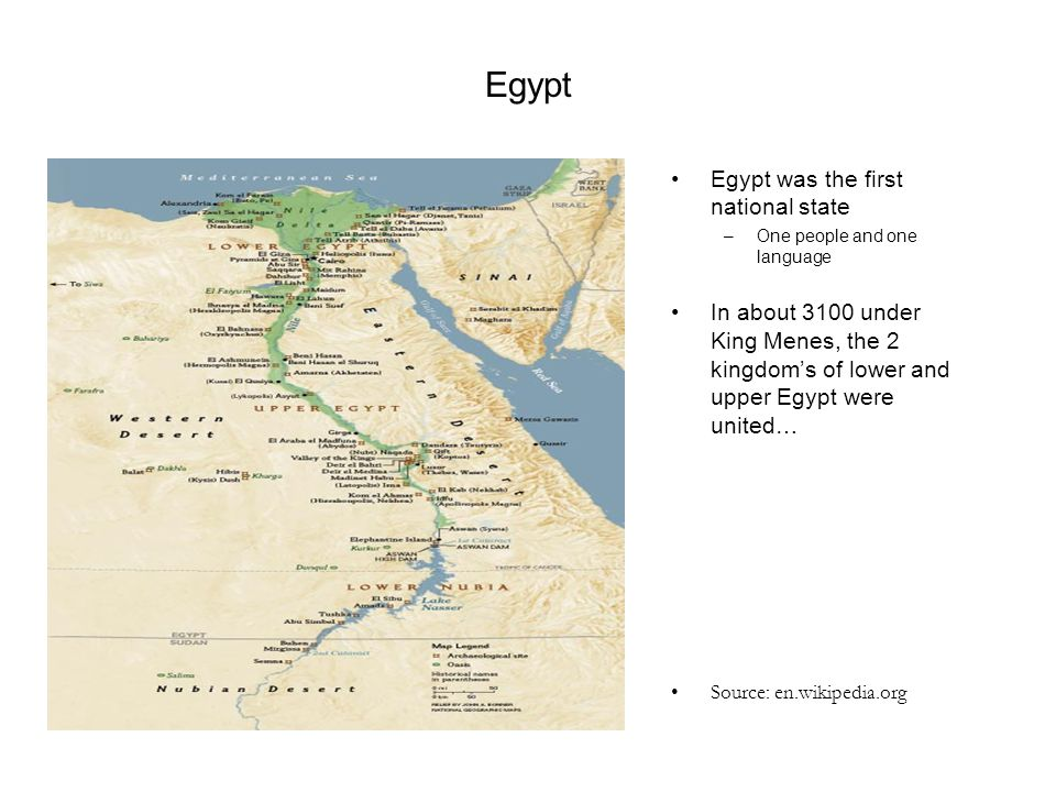 Egypt Egypt was the first national state