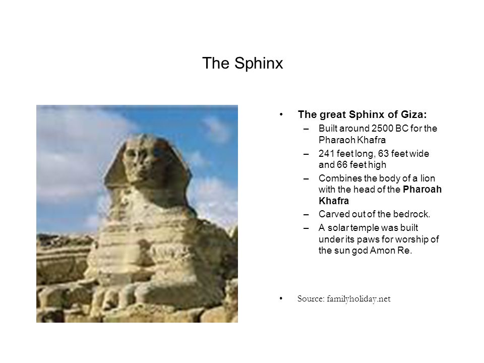 The Sphinx The great Sphinx of Giza: