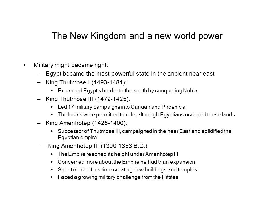 The New Kingdom and a new world power