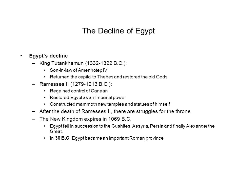 The Decline of Egypt Egypt's decline