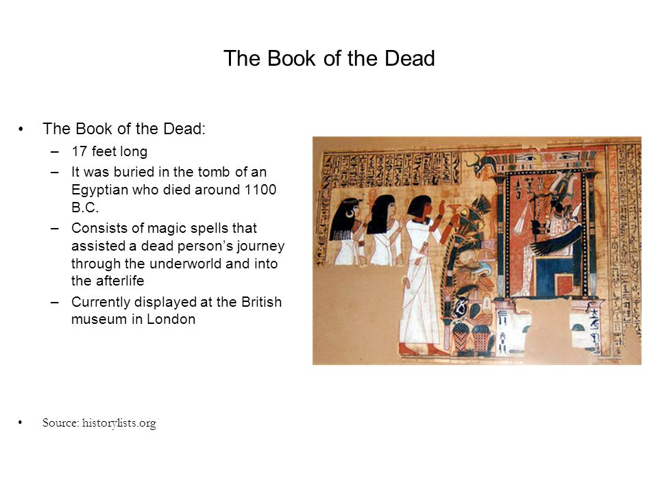 The Book of the Dead The Book of the Dead: 17 feet long