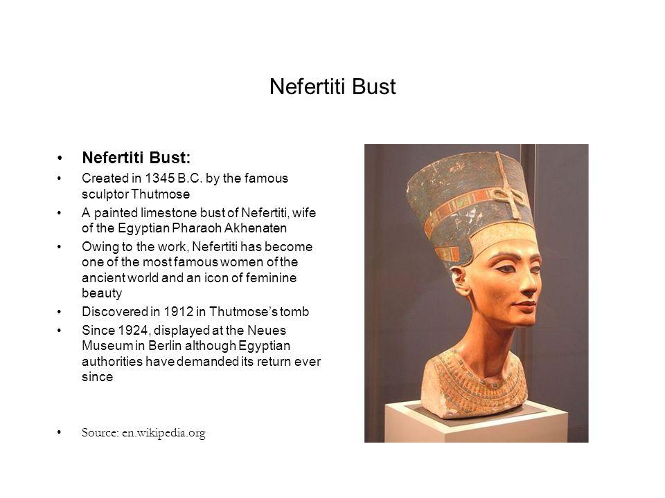Nefertiti Bust Nefertiti Bust: