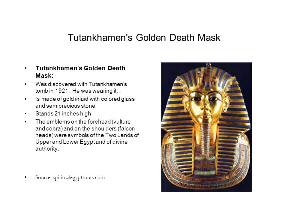 Tutankhamen s Golden Death Mask