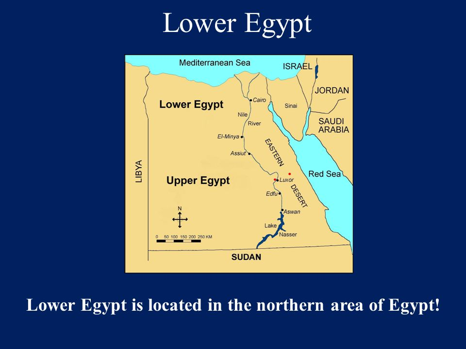 Lower Egypt is located in the northern area of Egypt!