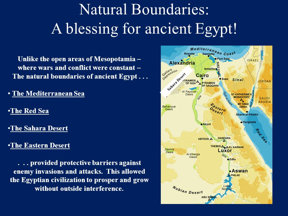 Natural Boundaries: A blessing for ancient Egypt!