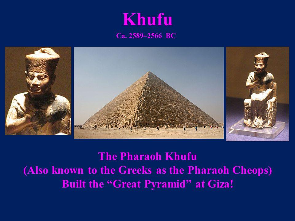 Khufu The Pharaoh Khufu