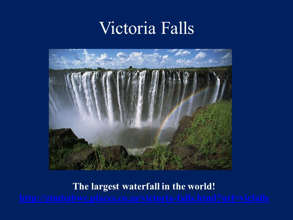 The largest waterfall in the world!