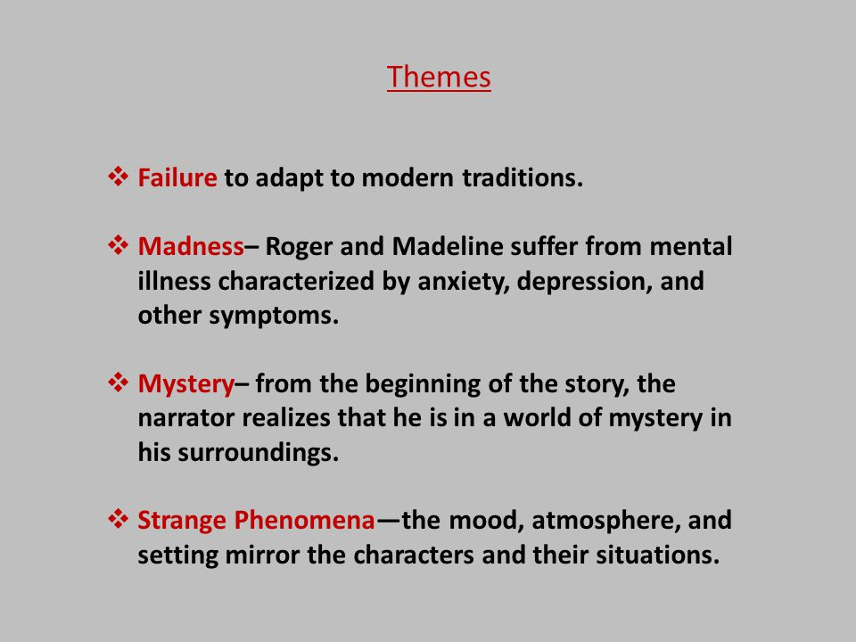 Themes Failure to adapt to modern traditions.