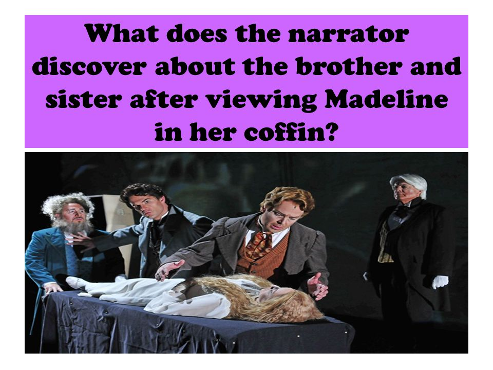 What does the narrator discover about the brother and sister after viewing Madeline in her coffin