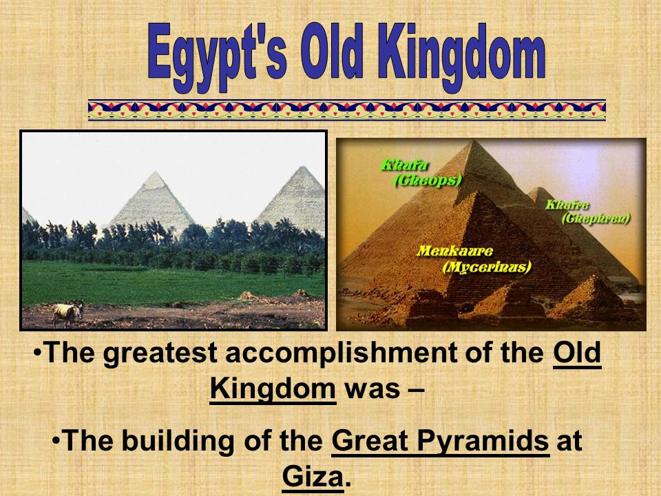 Egypt s Old Kingdom