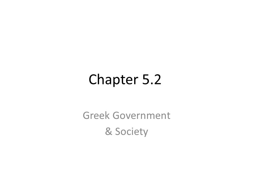 Greek Government & Society