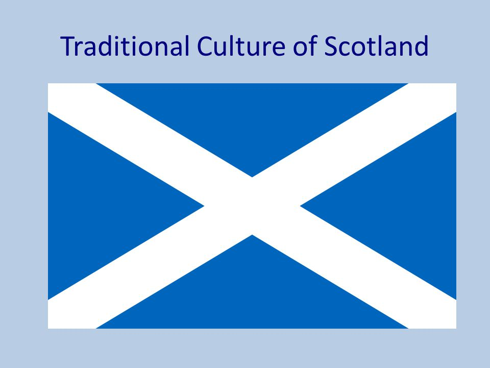 Traditional Culture of Scotland