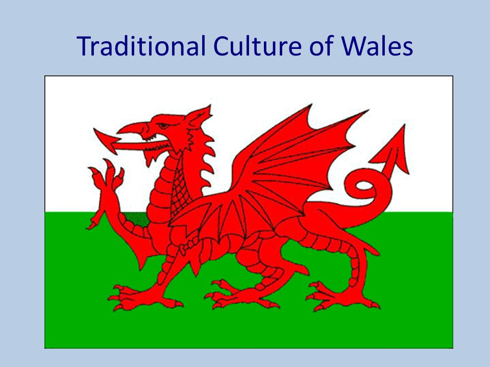 Traditional Culture of Wales