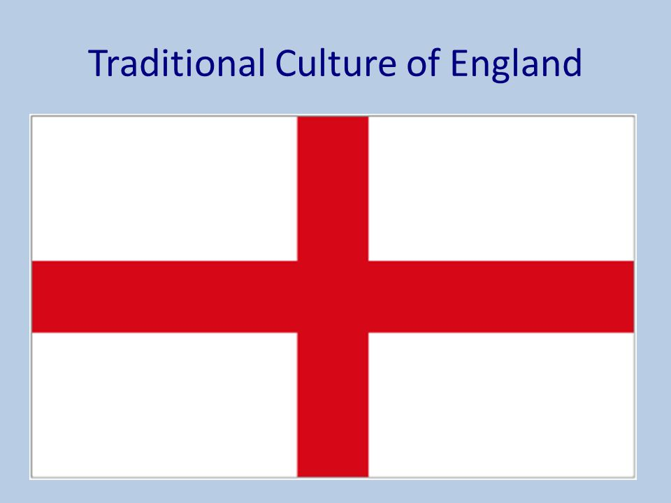 Traditional Culture of England