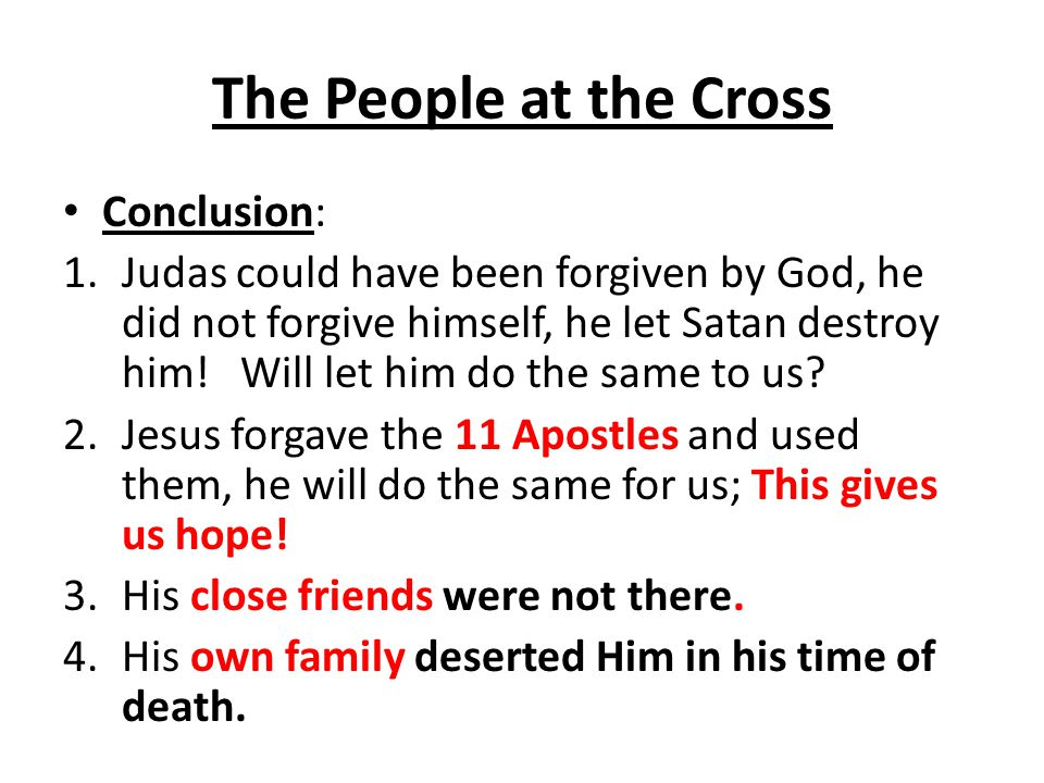 The People at the Cross Conclusion: