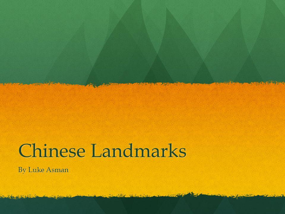 Chinese Landmarks By Luke Asman