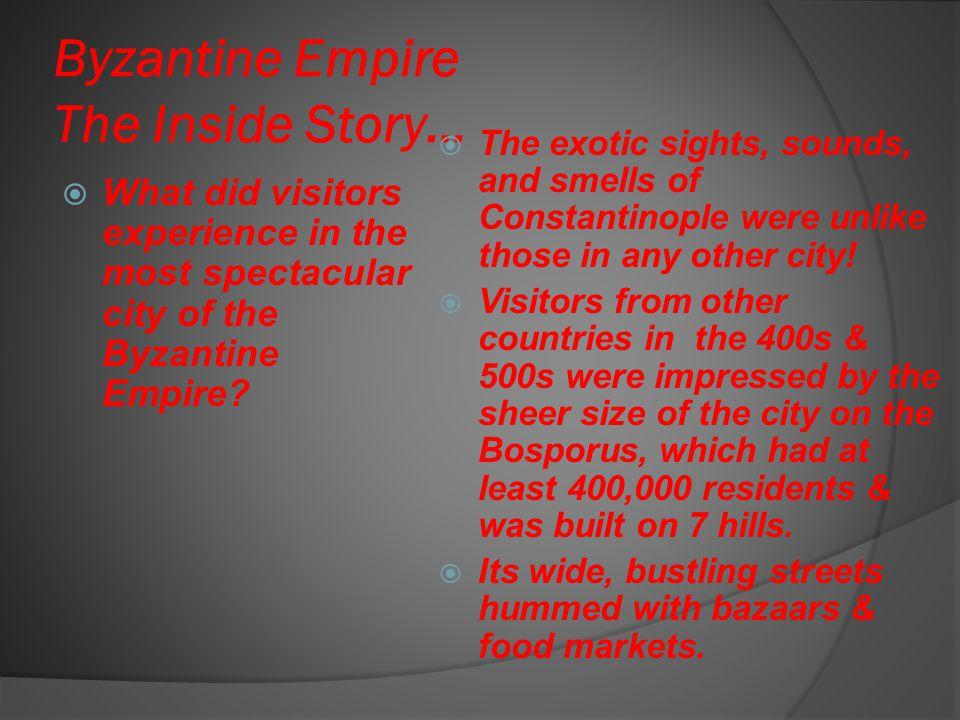 Byzantine Empire The Inside Story…