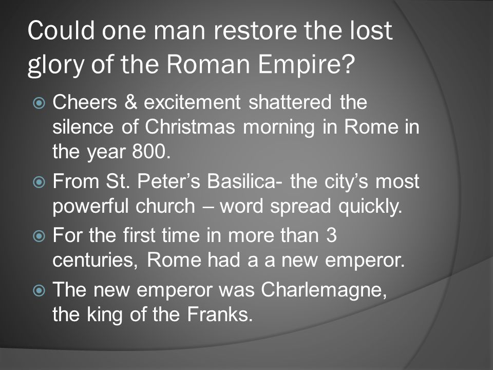 Could one man restore the lost glory of the Roman Empire