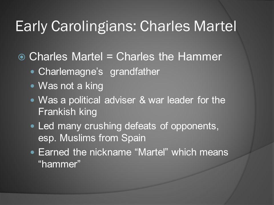 Early Carolingians: Charles Martel