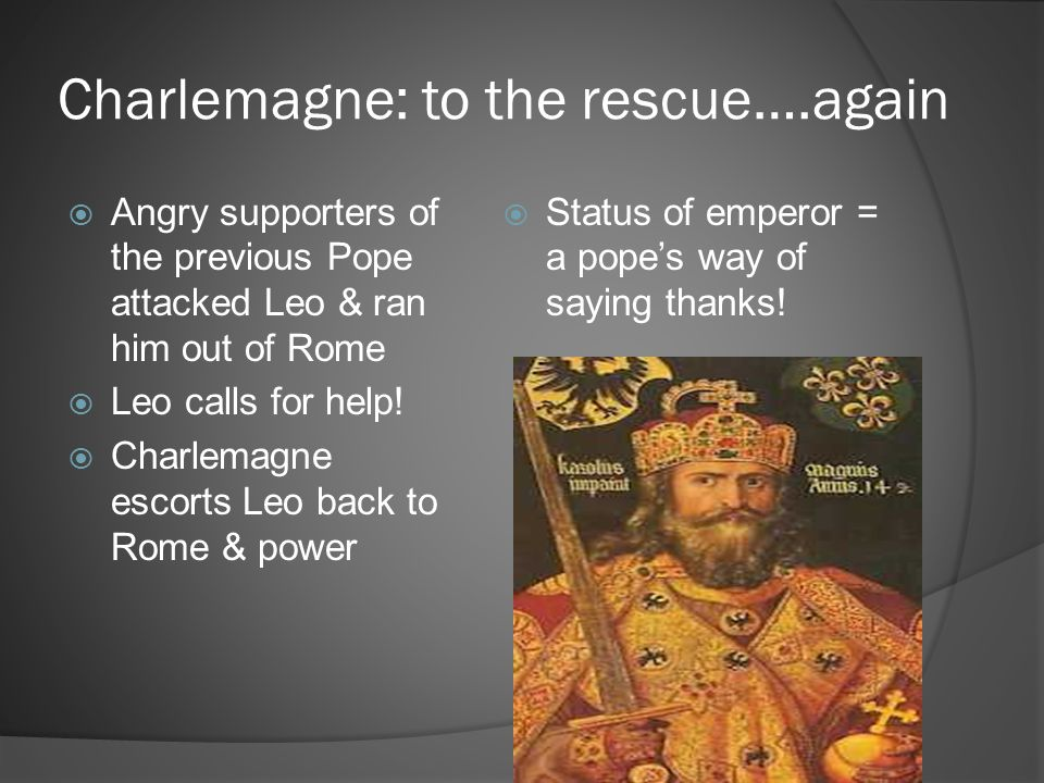 Charlemagne: to the rescue….again