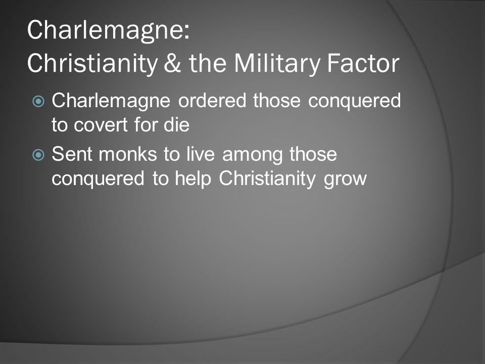 Charlemagne: Christianity & the Military Factor