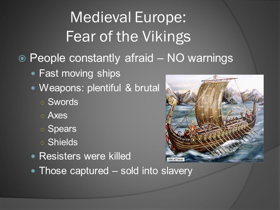 Medieval Europe: Fear of the Vikings