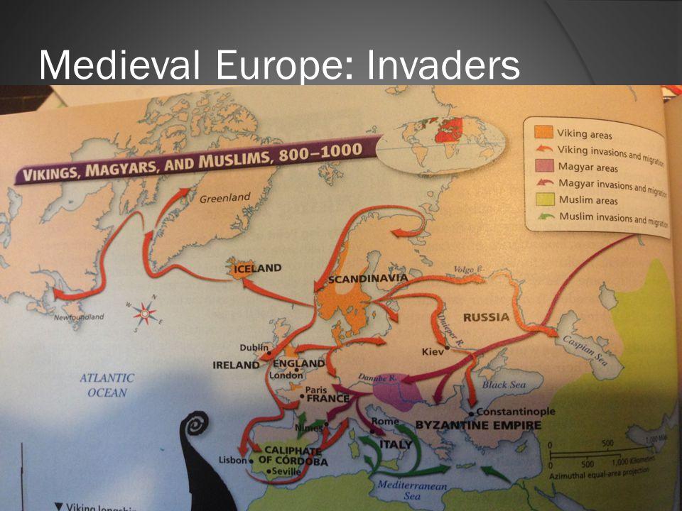 Medieval Europe: Invaders