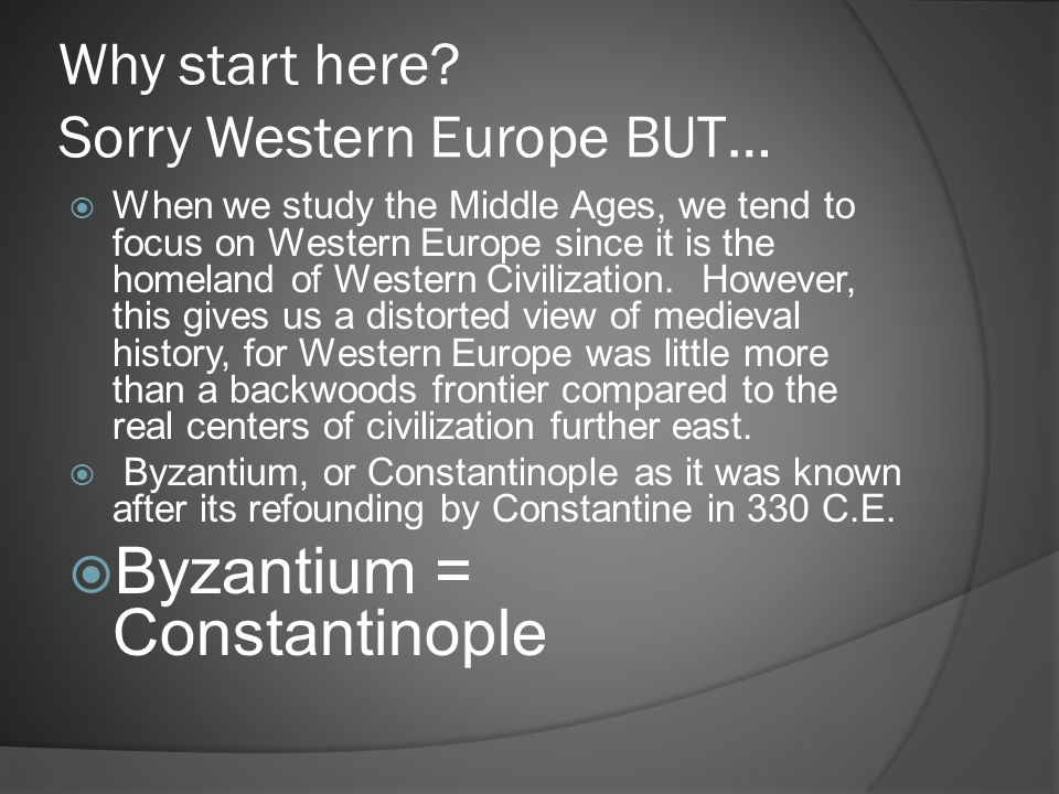 Why start here Sorry Western Europe BUT…
