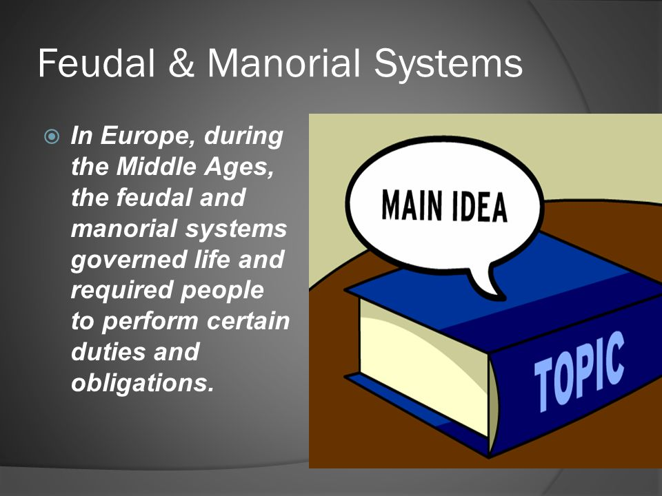 Feudal & Manorial Systems