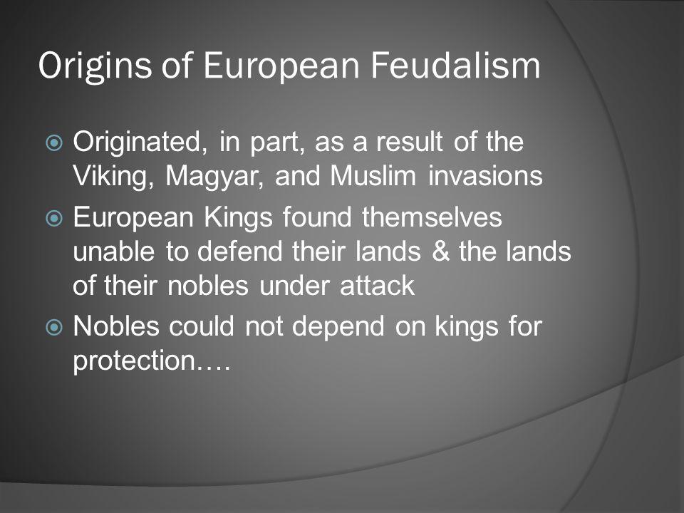 Origins of European Feudalism
