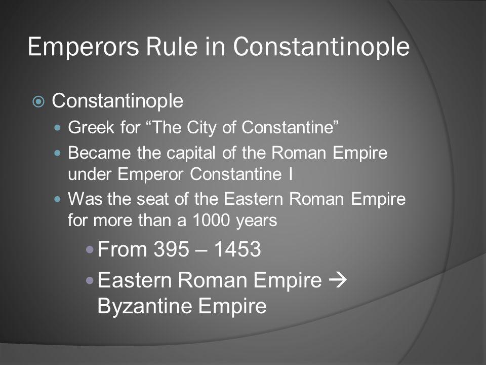 Emperors Rule in Constantinople