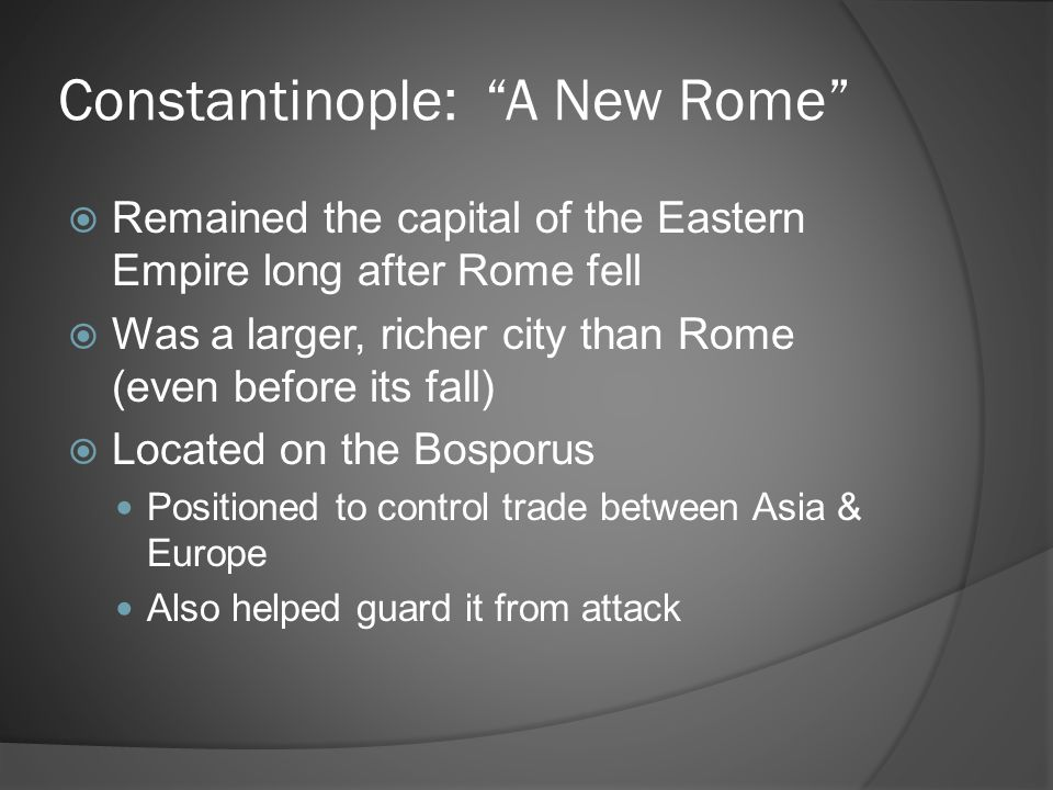 Constantinople: A New Rome