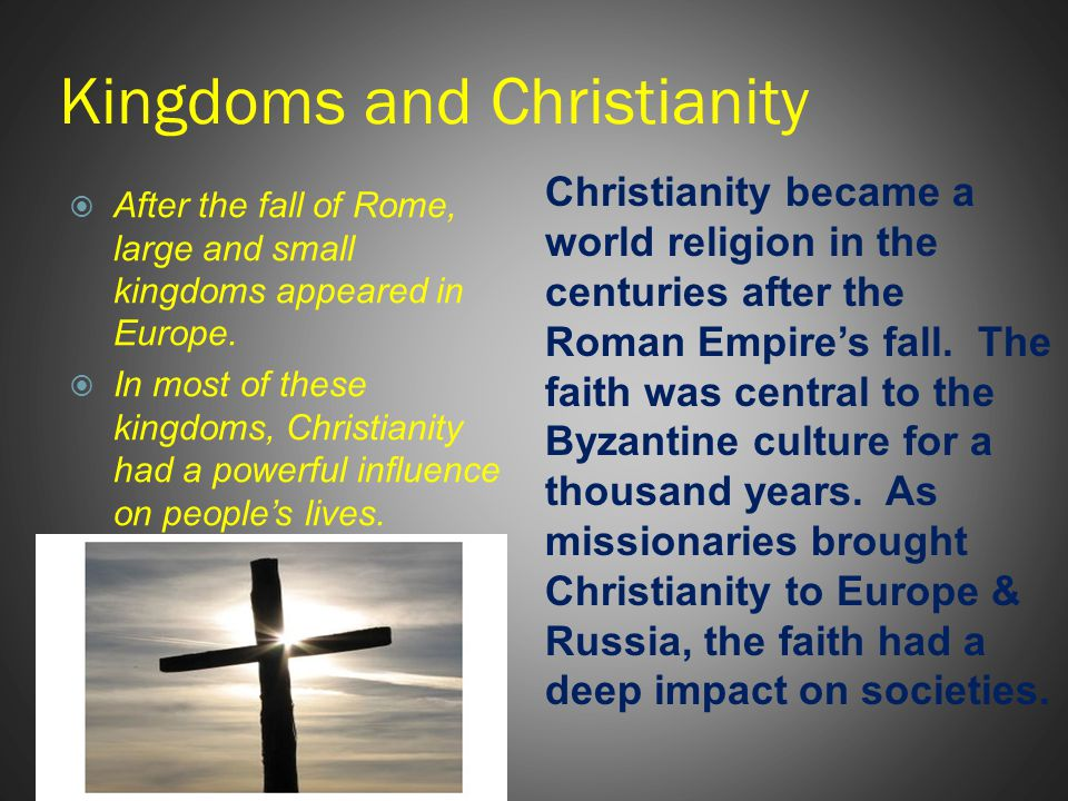 Kingdoms and Christianity