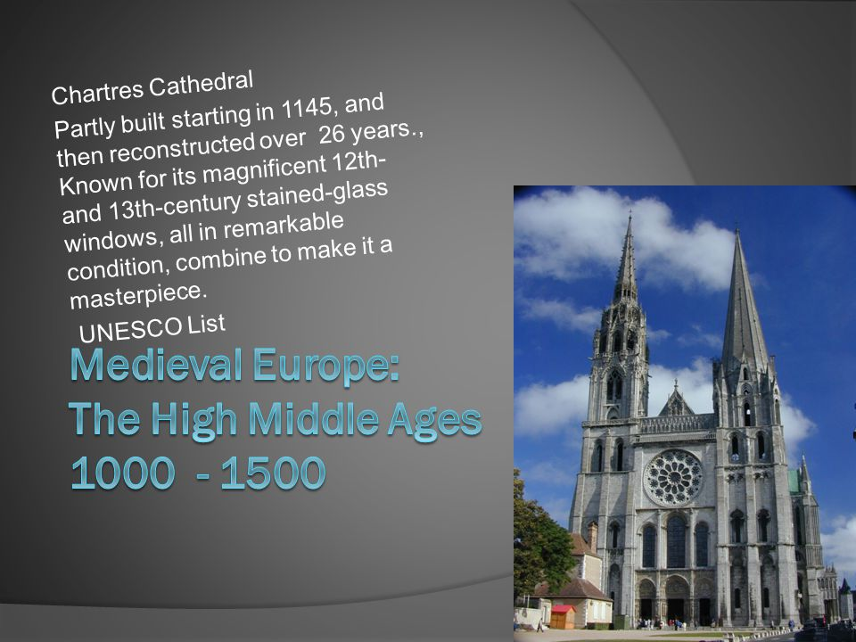 Medieval Europe: The High Middle Ages 1000 - 1500