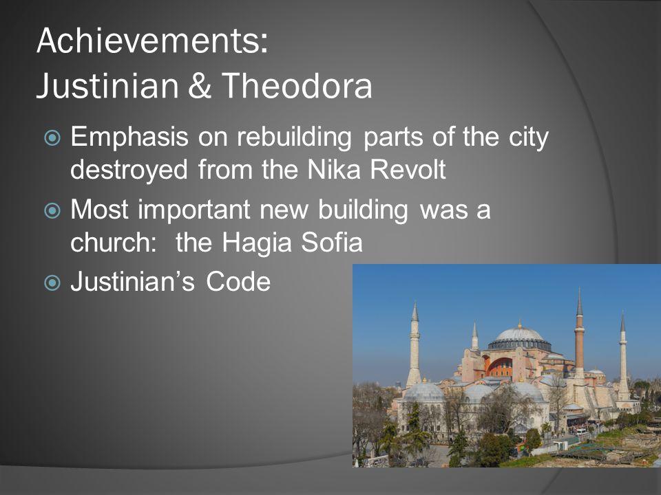 Achievements: Justinian & Theodora