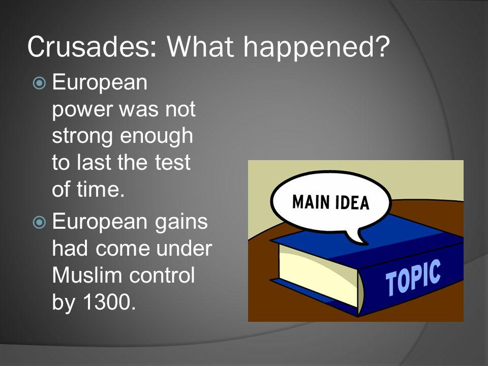 Crusades: What happened