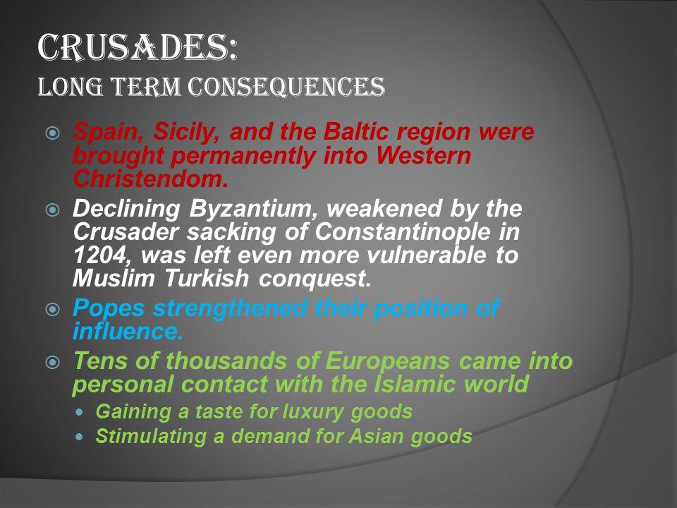 Crusades: Long term consequences