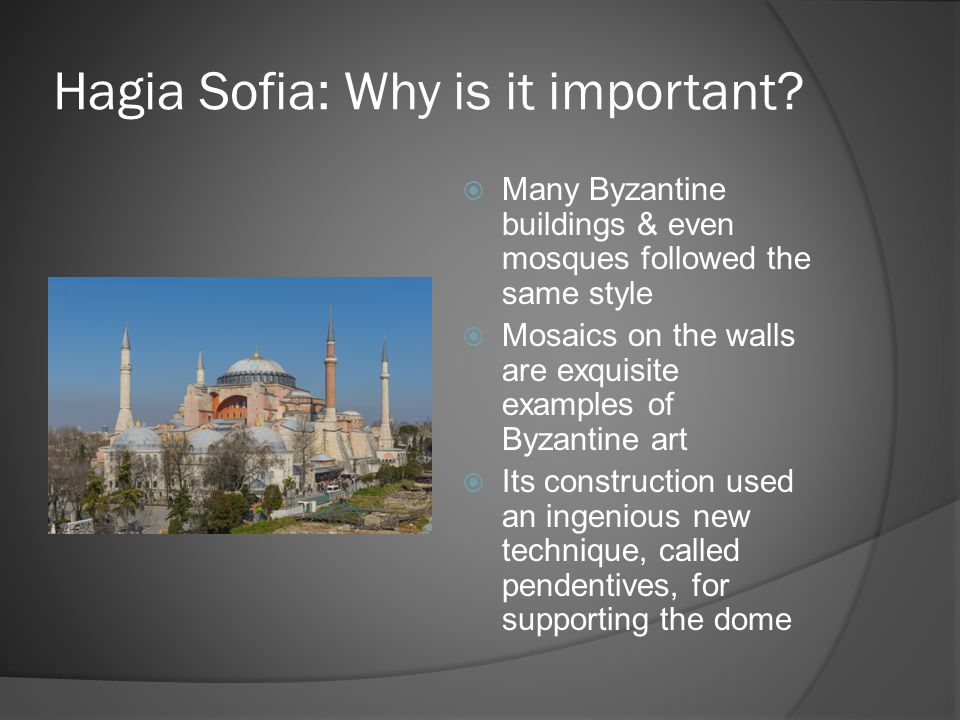 Hagia Sofia: Why is it important