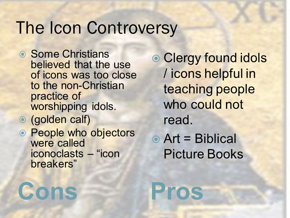 Cons Pros The Icon Controversy