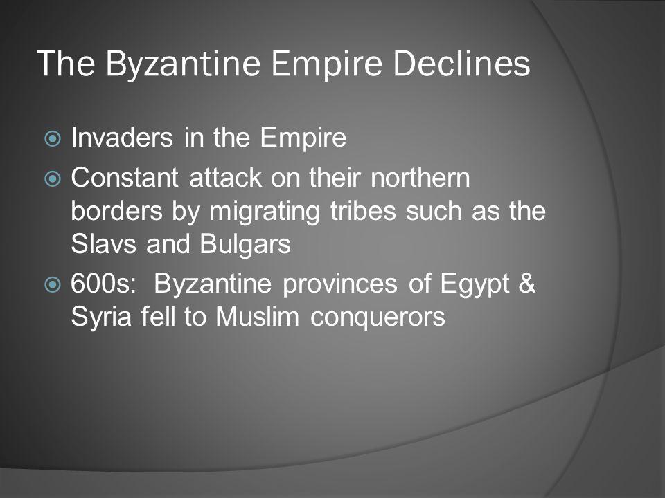 The Byzantine Empire Declines